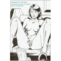 Erotic Comic - Rebecca - Housewives Extreme - The Lesbian Love affair of a mother and her two daughters