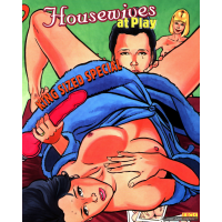 Erotic Comic - Rebecca - Housewives at play - King-Sized Special